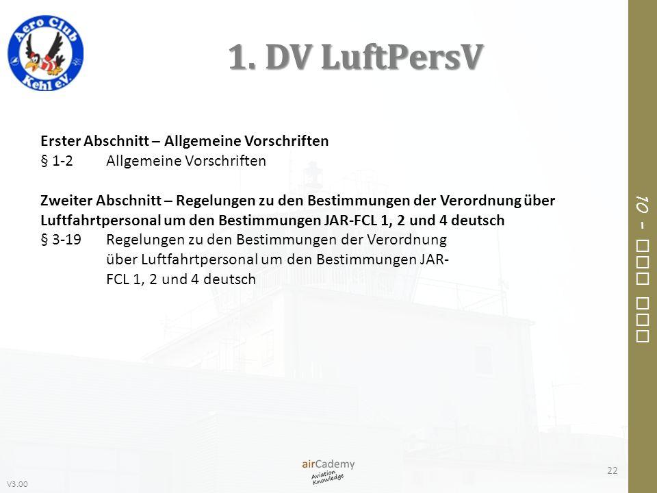 1. DV LuftPersV Erster Abschnitt – Allgemeine Vorschriften