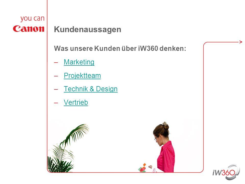 Kundenaussagen Was unsere Kunden über iW360 denken: Marketing