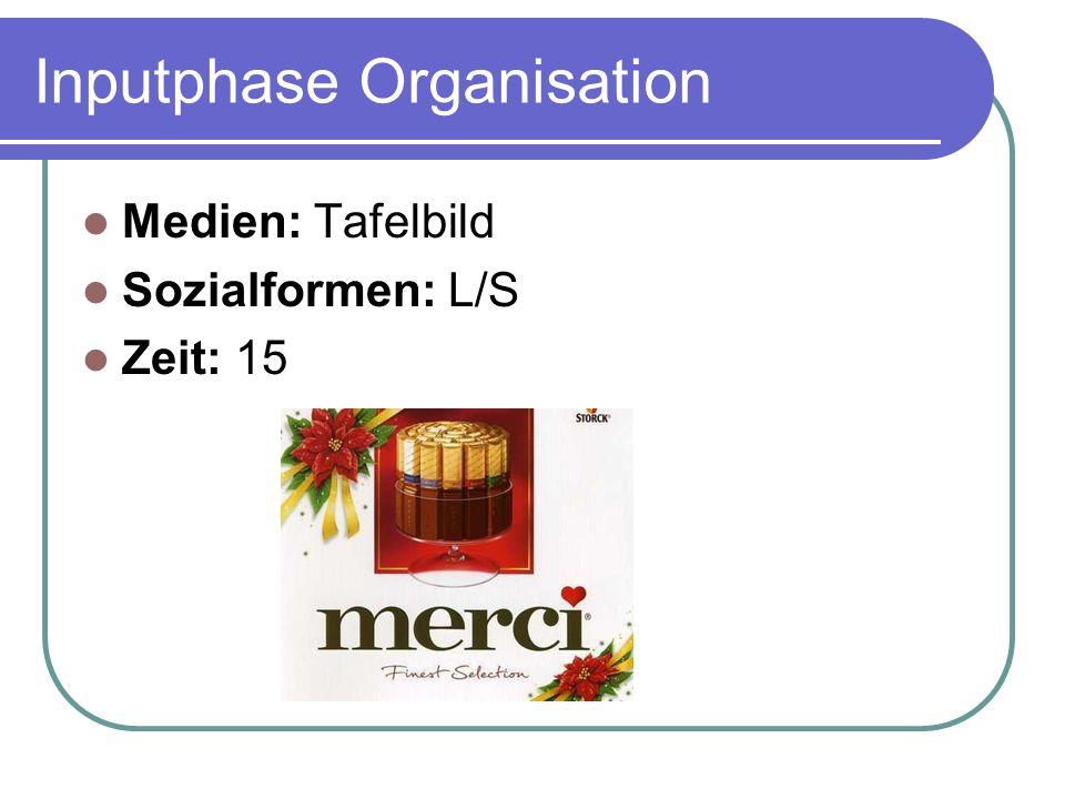 Inputphase Organisation