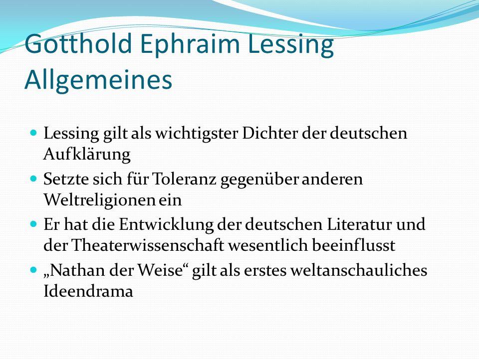 Gotthold Ephraim Lessing Allgemeines