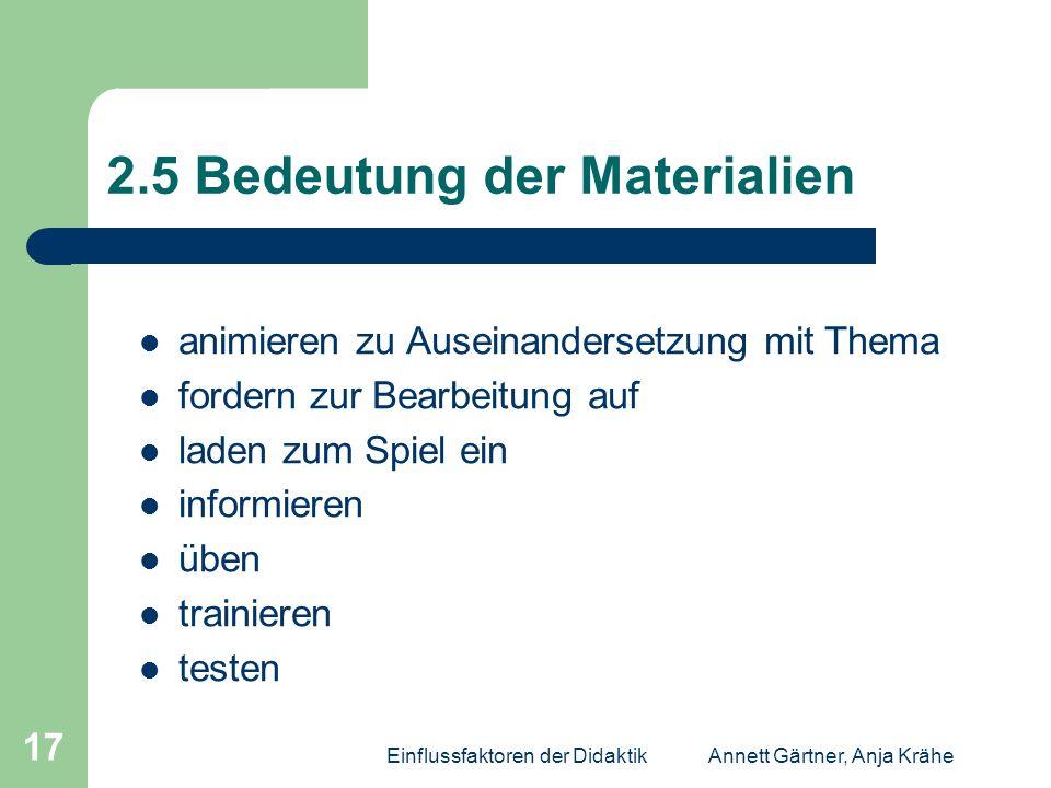 2.5 Bedeutung der Materialien
