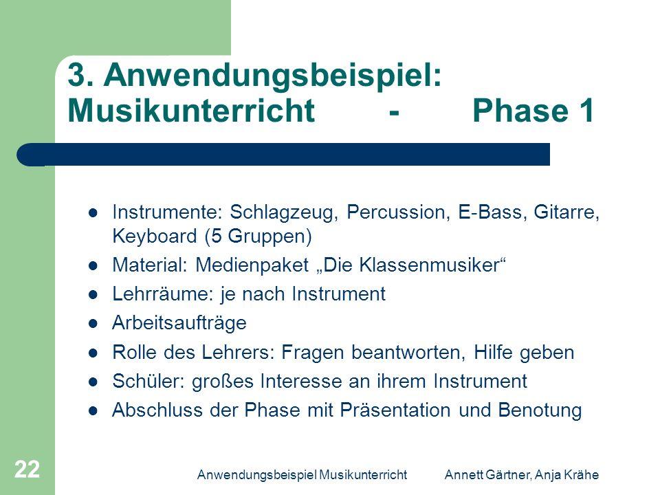 3. Anwendungsbeispiel: Musikunterricht - Phase 1