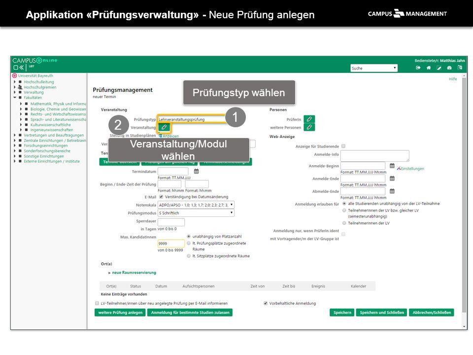 Applikation «Prüfungsverwaltung» - Neue Prüfung anlegen