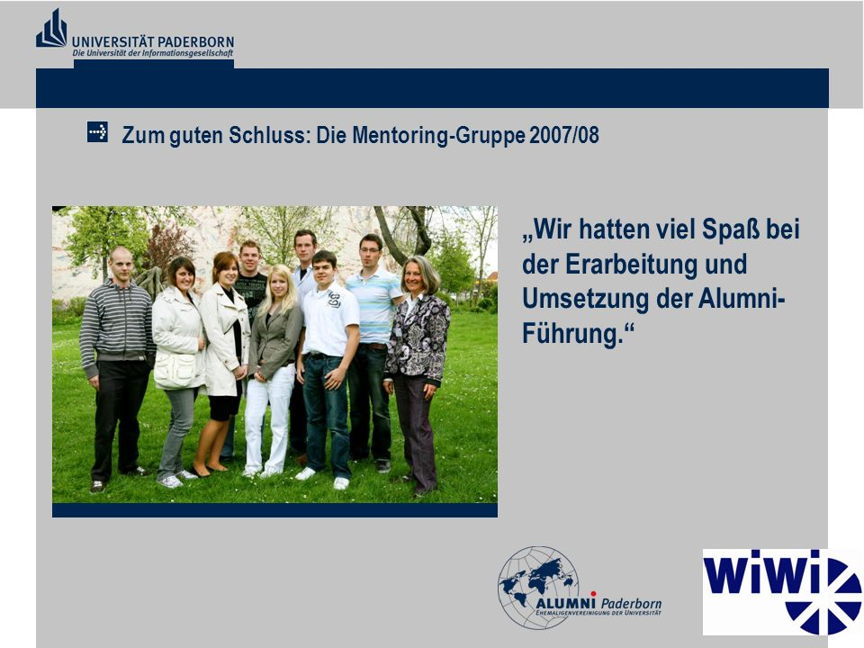 Zum guten Schluss: Die Mentoring-Gruppe 2007/08