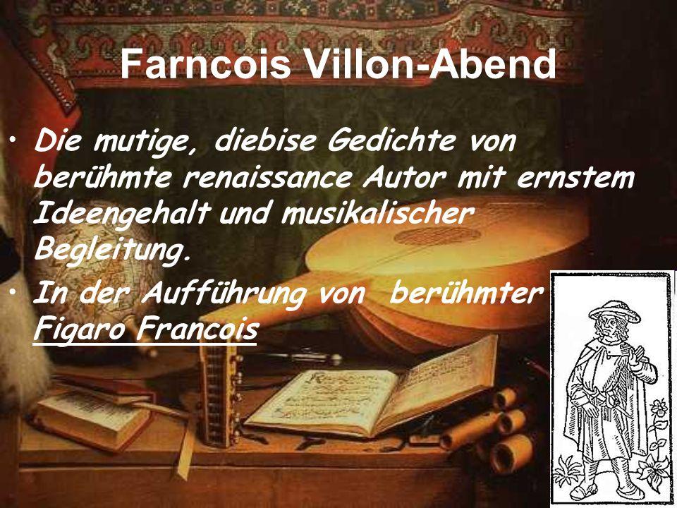 Farncois Villon-Abend