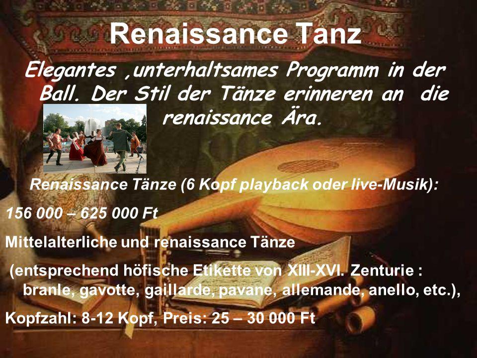 Renaissance Tänze (6 Kopf playback oder live-Musik):