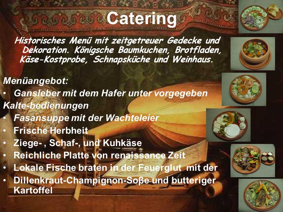 Käse-Kostprobe, Schnapsküche und Weinhaus.