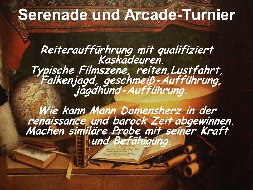 Serenade und Arcade-Turnier