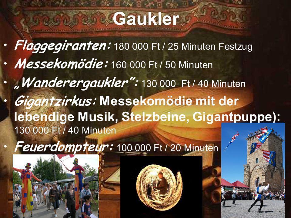 Gaukler Flaggegiranten: 180 000 Ft / 25 Minuten Festzug