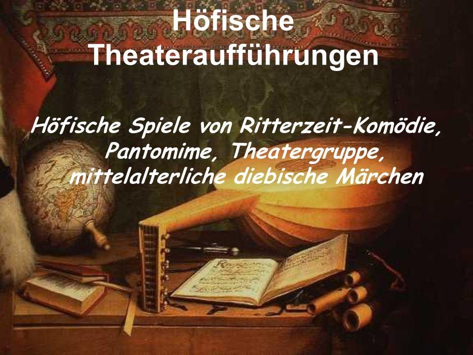 Höfische Theateraufführungen