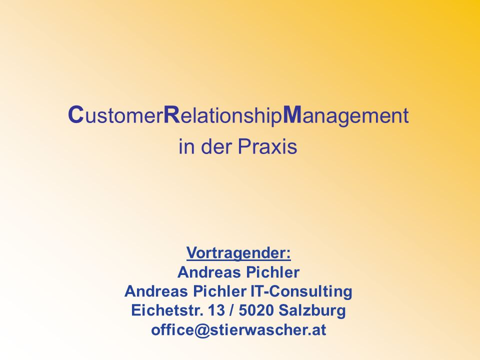 CustomerRelationshipManagement in der Praxis
