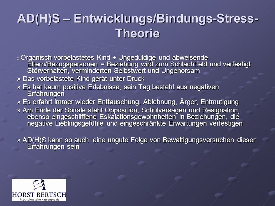 AD(H)S – Entwicklungs/Bindungs-Stress-Theorie