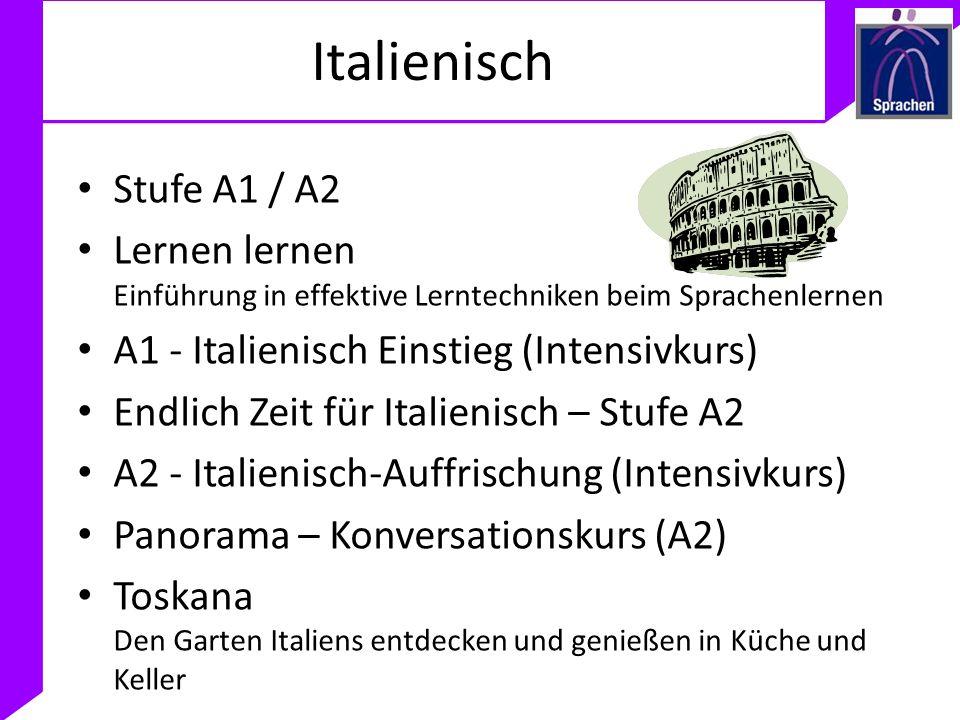 ItalienischStufe A1 / A2. Lernen lernen Einführung in effektive Lerntechniken beim Sprachenlernen. A1 - Italienisch Einstieg (Intensivkurs)