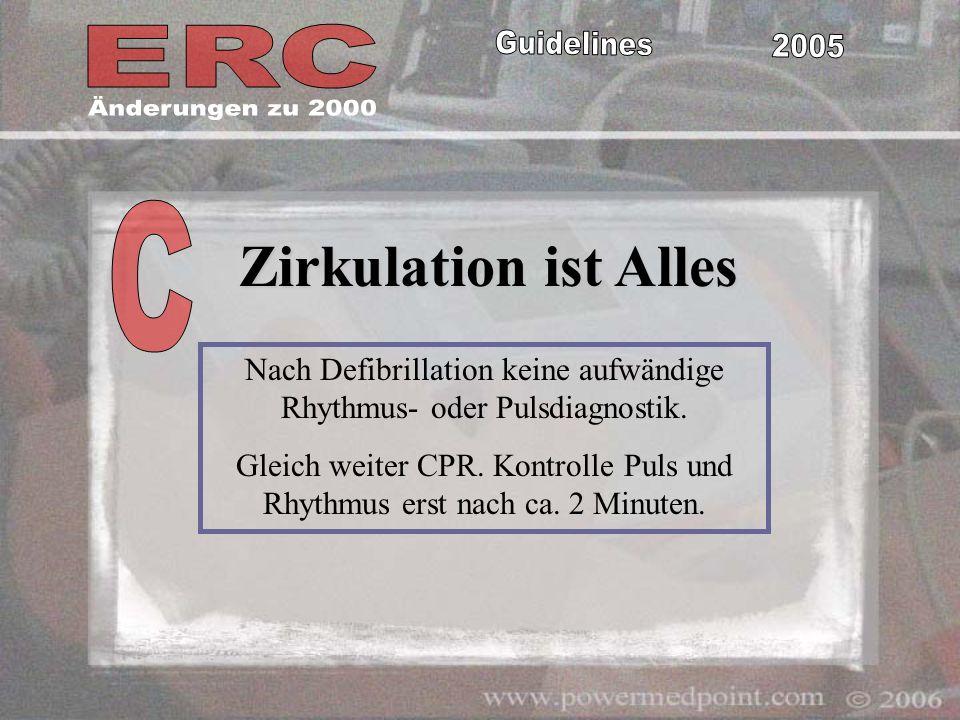 Nach Defibrillation keine aufwändige Rhythmus- oder Pulsdiagnostik.