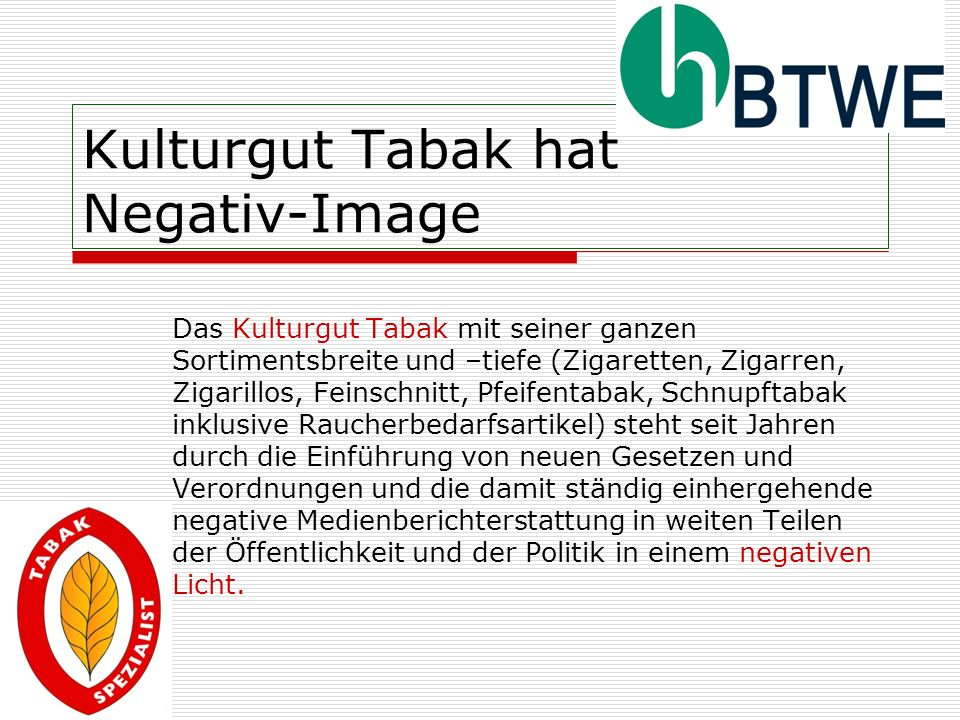 Kulturgut Tabak hat Negativ-Image