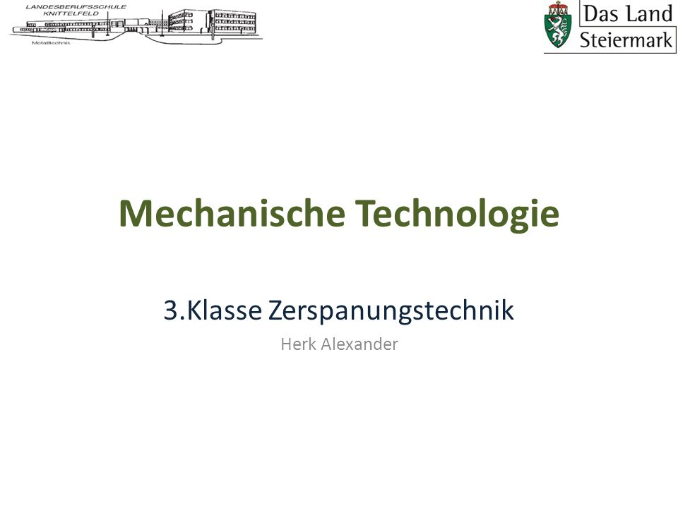 Mechanische Technologie