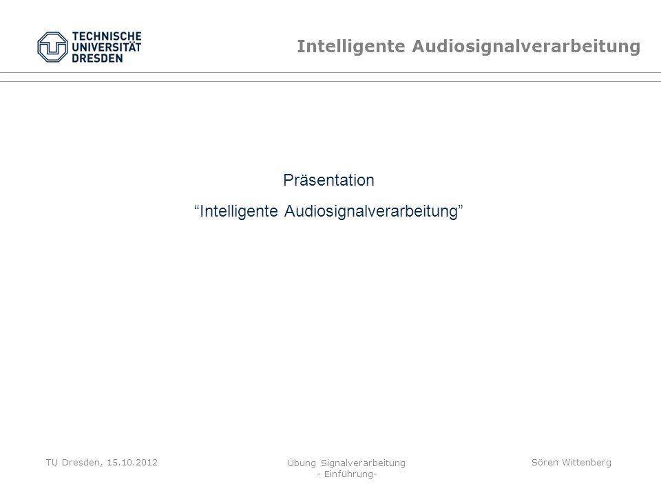 Intelligente Audiosignalverarbeitung