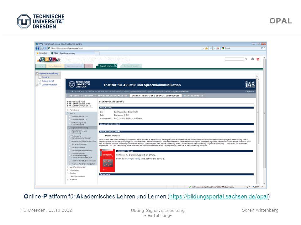 OPAL Online-Plattform für Akademisches Lehren und Lernen (https://bildungsportal.sachsen.de/opal)