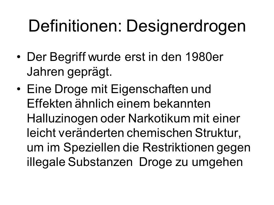 Definitionen: Designerdrogen