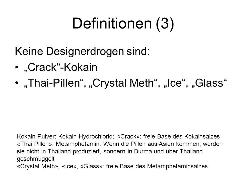 """Definitionen (3) Keine Designerdrogen sind: """"Crack -Kokain"""