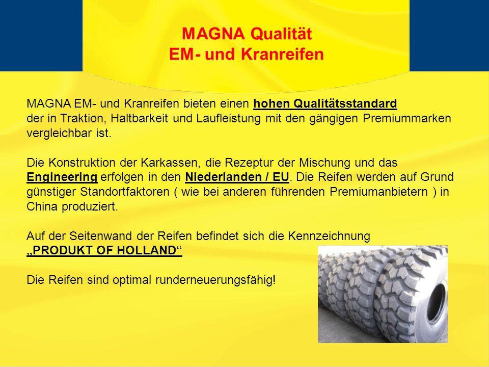 MAGNA Qualität EM- und Kranreifen