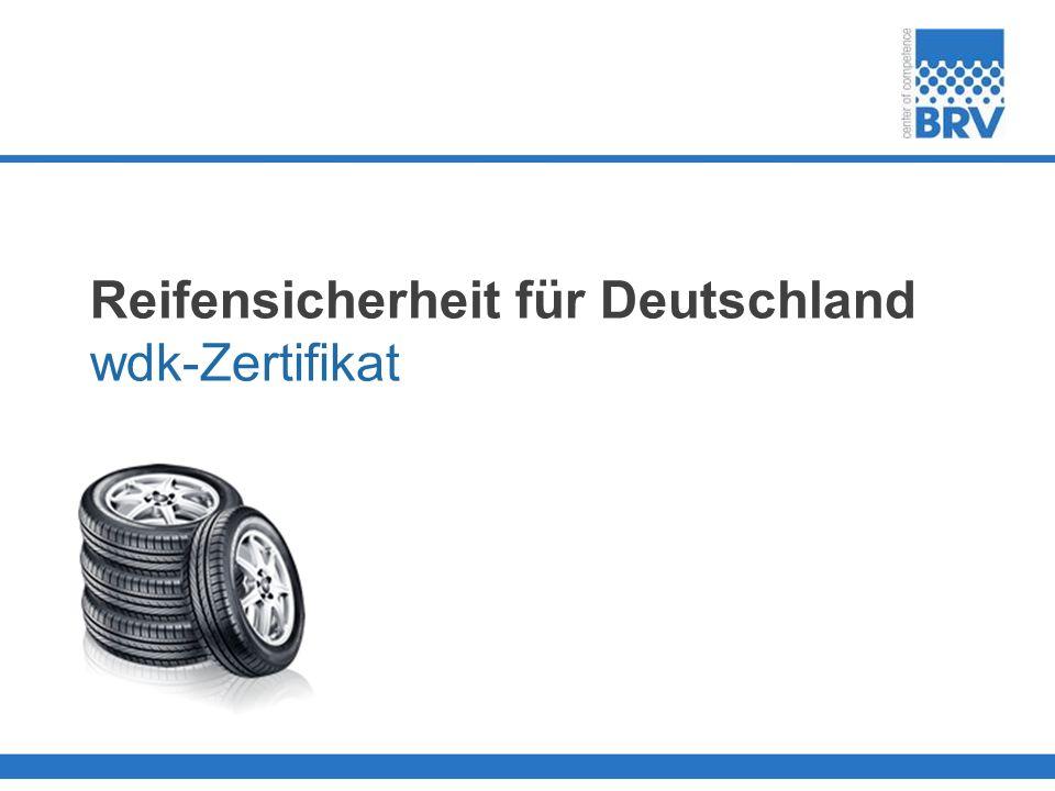 Reifensicherheit für Deutschland wdk-Zertifikat