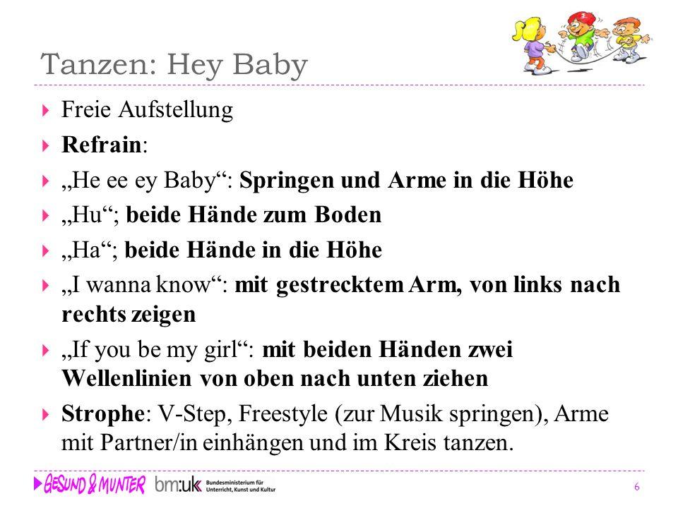 Tanzen: Hey Baby Freie Aufstellung Refrain: