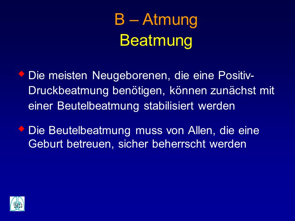 B – Atmung Beatmung.