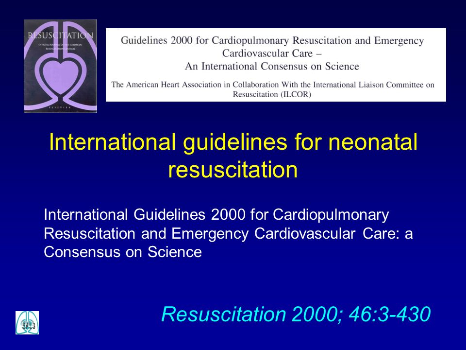 International guidelines for neonatal resuscitation