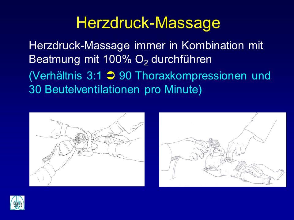 Herzdruck-Massage Herzdruck-Massage immer in Kombination mit Beatmung mit 100% O2 durchführen.