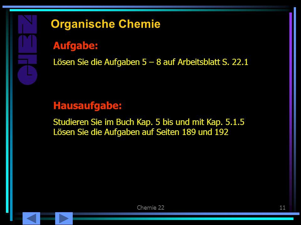 Organische Chemie Aufgabe: Hausaufgabe: