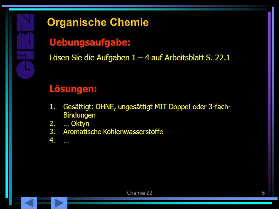 Organische Chemie Uebungsaufgabe: Lösungen: