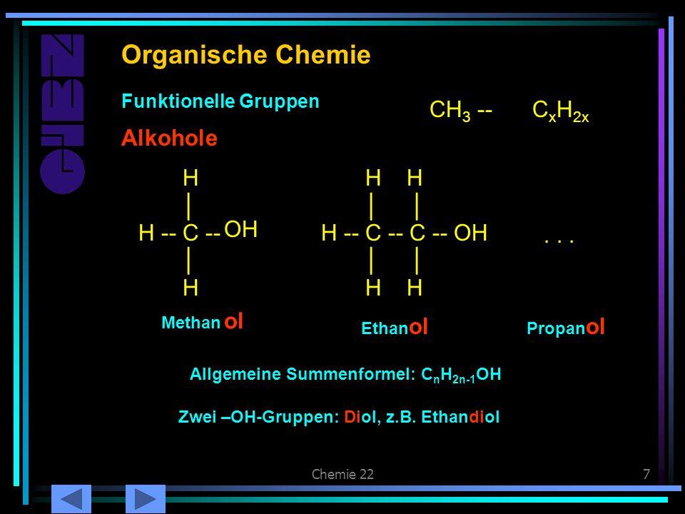 Organische Chemie Alkohole Alkohole CH3 -- CxH2x H │ H -- C -- H H H