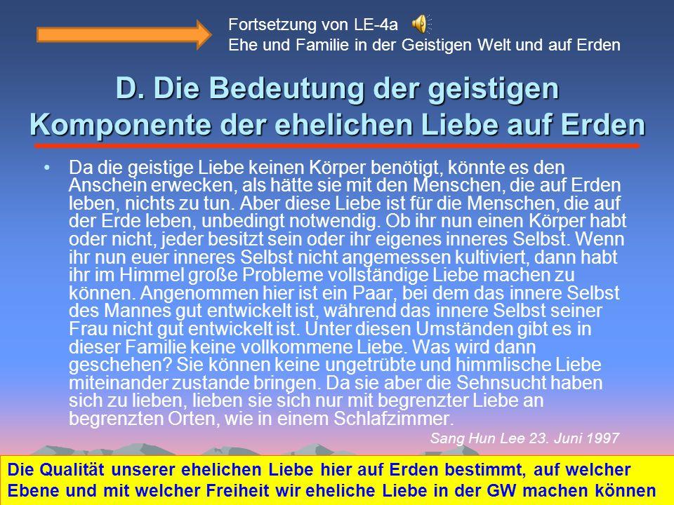 Fortsetzung von LE-4a Ehe und Familie in der Geistigen Welt und auf Erden