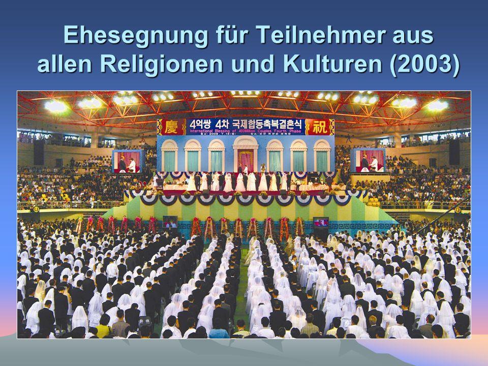 Ehesegnung für Teilnehmer aus allen Religionen und Kulturen (2003)