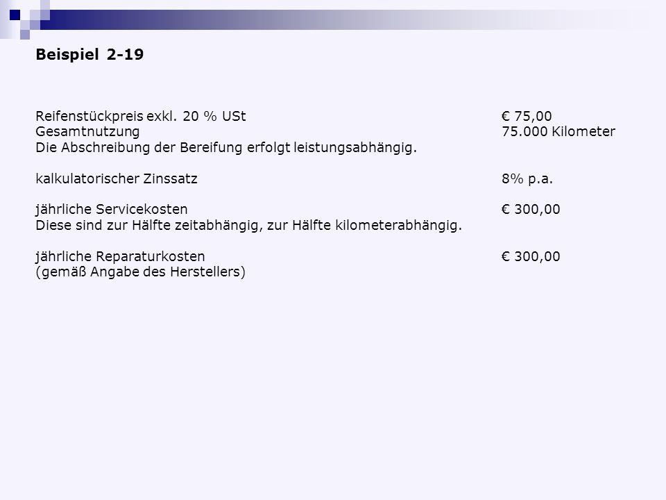 Beispiel 2-19 Reifenstückpreis exkl. 20 % USt € 75,00