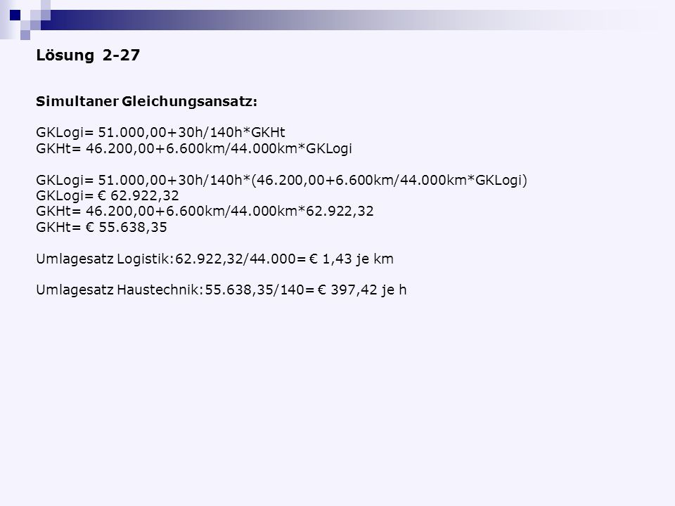 Lösung 2-27 Simultaner Gleichungsansatz: