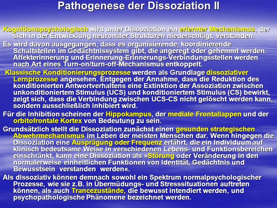 Pathogenese der Dissoziation II