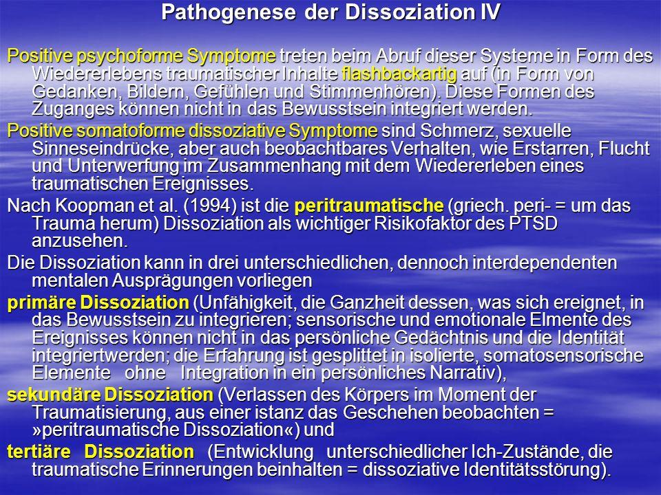 Pathogenese der Dissoziation IV