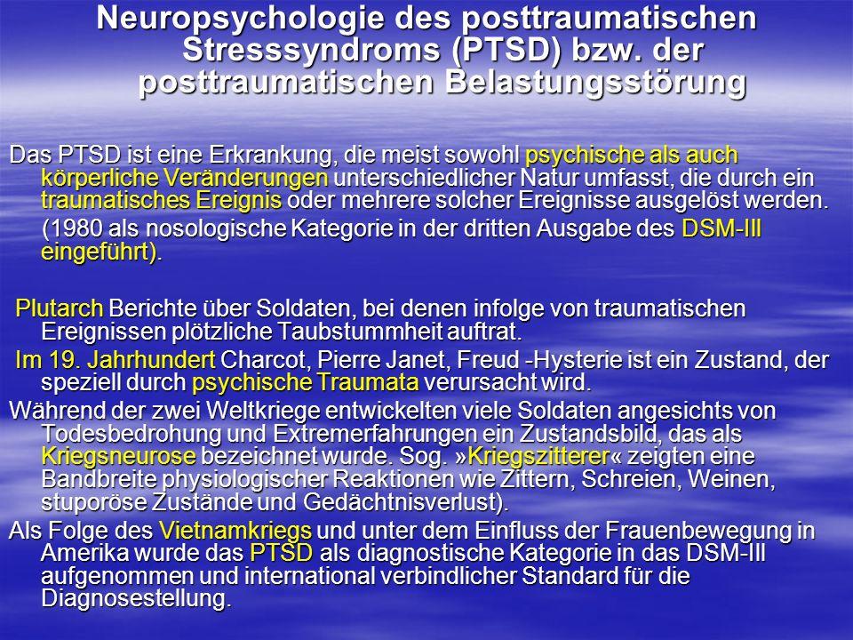 Neuropsychologie des posttraumatischen Stresssyndroms (PTSD) bzw