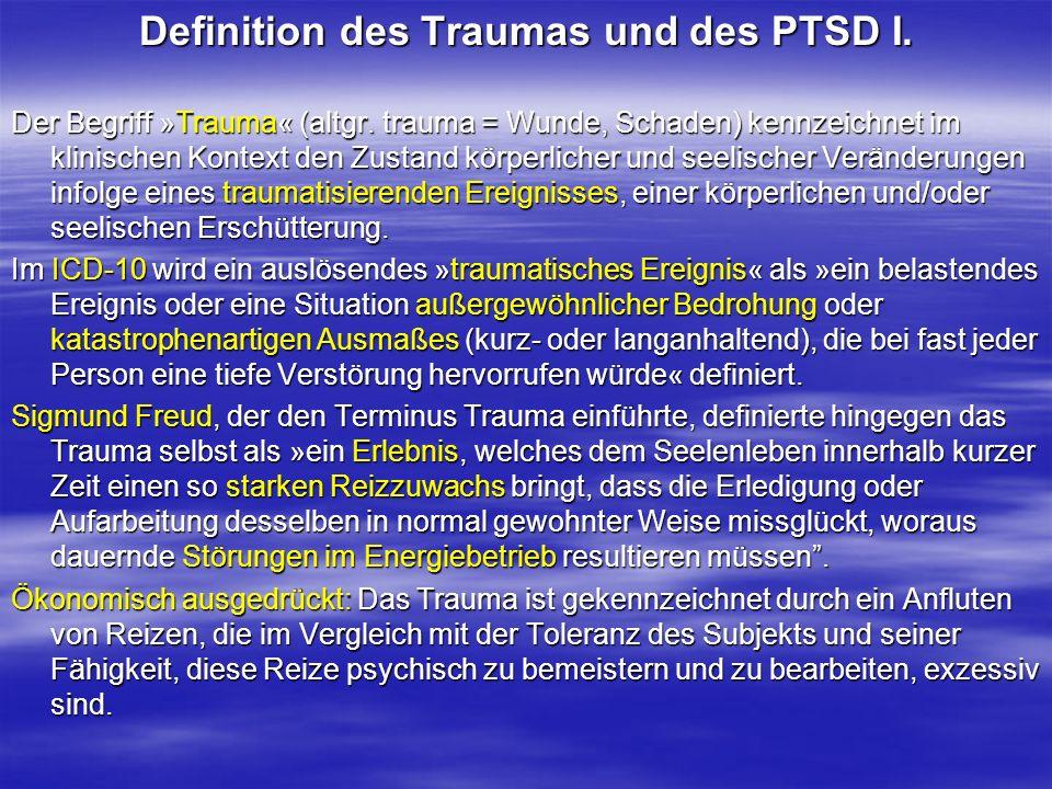 Definition des Traumas und des PTSD I.