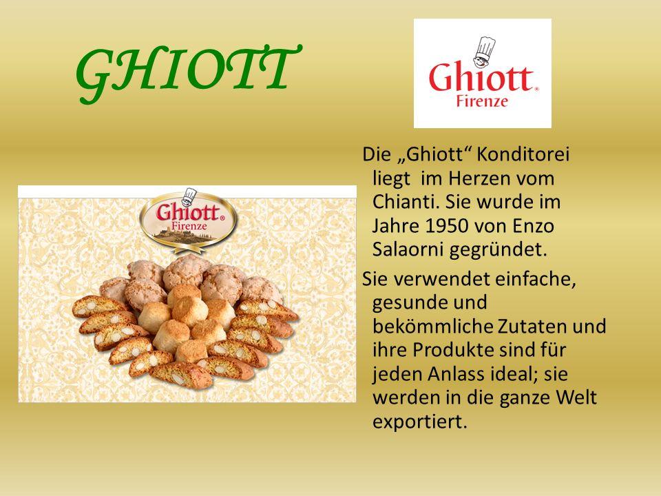 """GHIOTT Die """"Ghiott Konditorei liegt im Herzen vom Chianti. Sie wurde im Jahre 1950 von Enzo Salaorni gegründet."""