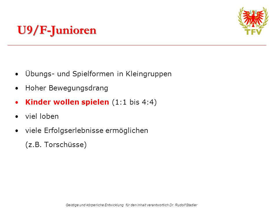 U9/F-Junioren Übungs- und Spielformen in Kleingruppen