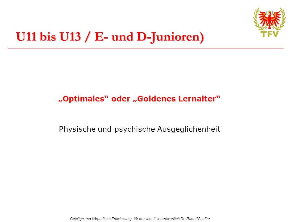 U11 bis U13 / E- und D-Junioren)