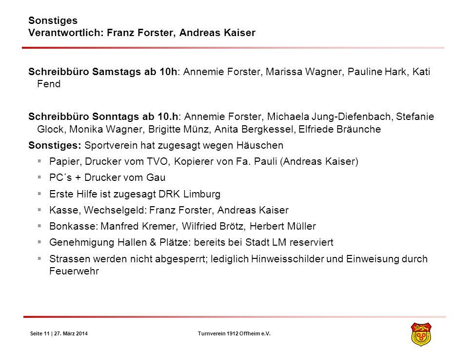 Sonstiges Verantwortlich: Franz Forster, Andreas Kaiser