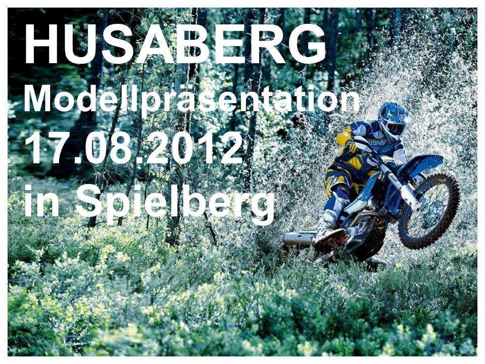 HUSABERG Modellpräsentation 17.08.2012 in Spielberg
