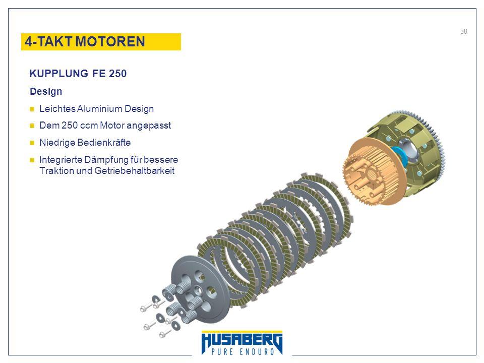 4-TAKT MOTOREN KUPPLUNG FE 250 Design Leichtes Aluminium Design