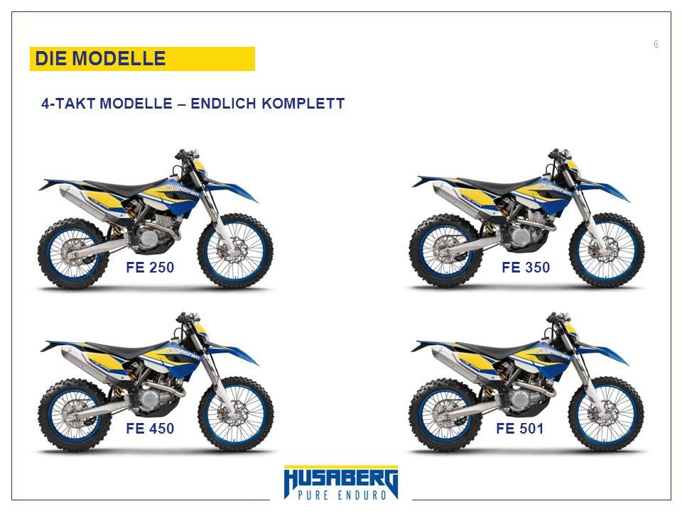DIE MODELLE 4-TAKT MODELLE – ENDLICH KOMPLETT FE 250 FE 350 FE 450