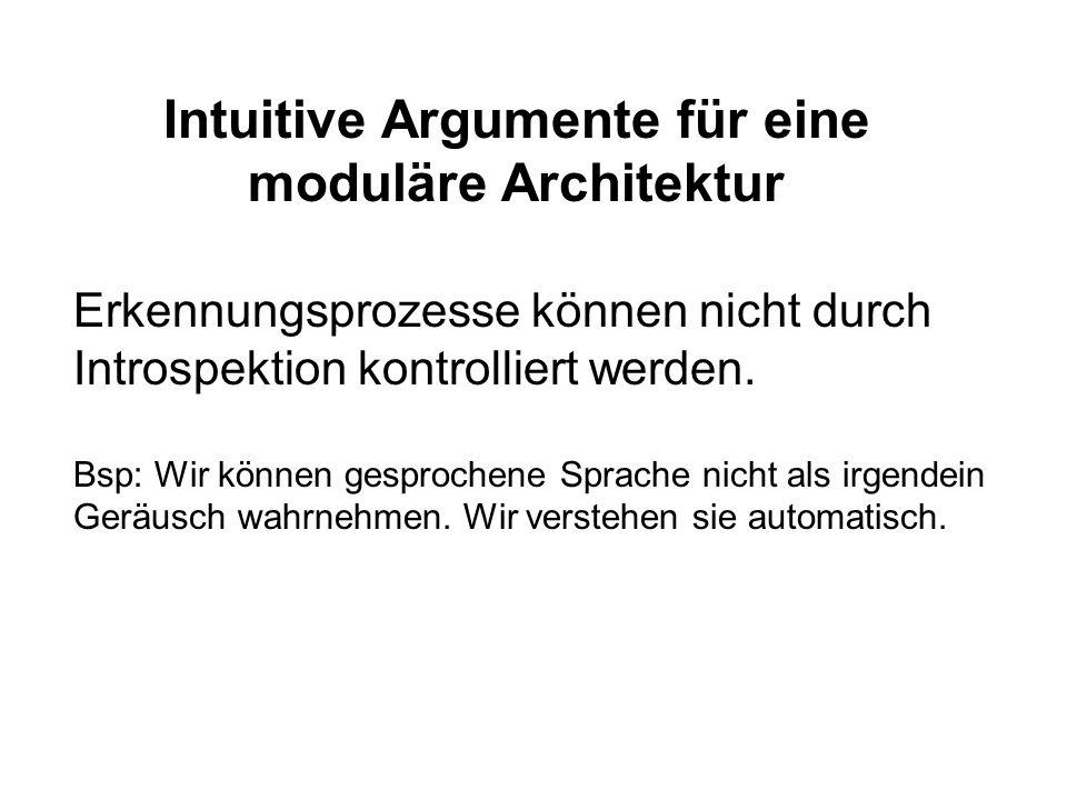 Intuitive Argumente für eine moduläre Architektur