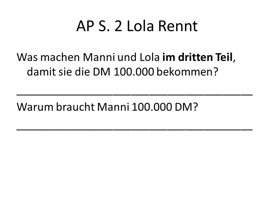 AP S. 2 Lola Rennt